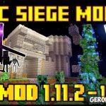 Epic Siege Mod [1.7.10] [1.10.2] [1.11.2]