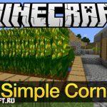 Simple Corn [1.10.2] [1.11.2] [1.10] [1.9.4] [1.8] [1.8.9]